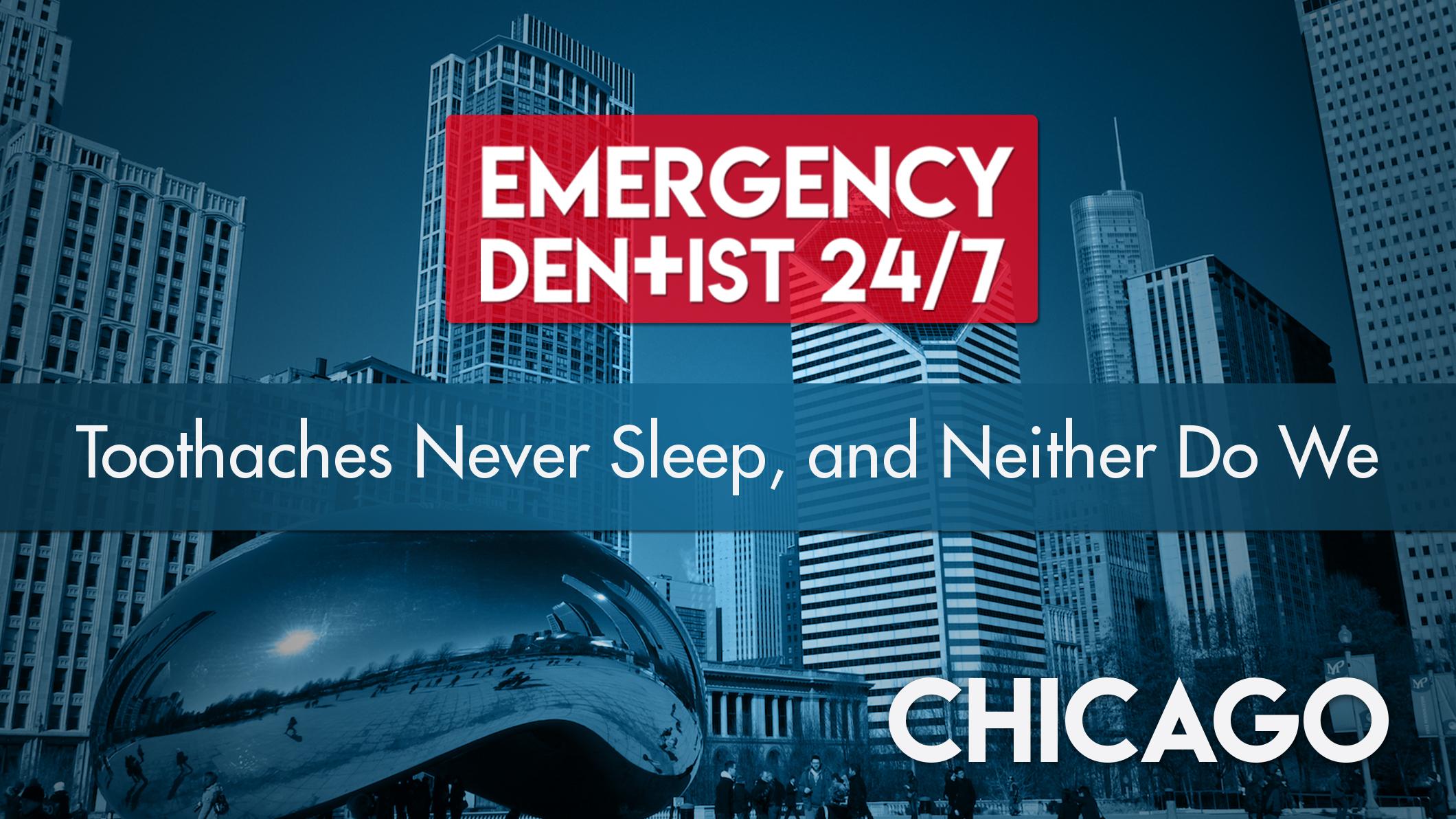 emergency dentist 247 chicago