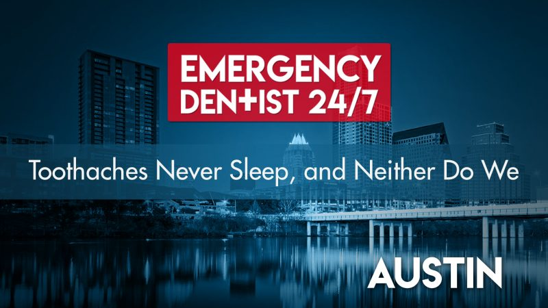 247 emergency dentist Austin cover