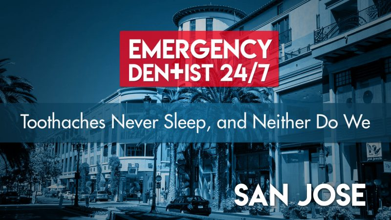 247 Emergency Dentist San Jose Cover