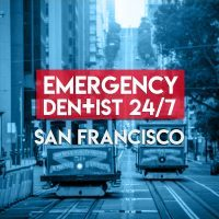 Emergency Dentist San Francisco 24/7 Profile