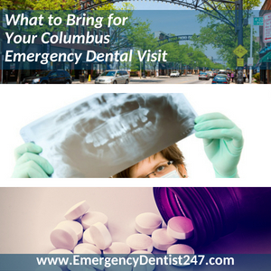 What to Bring for Your ColumbusEmergency Dental Visit