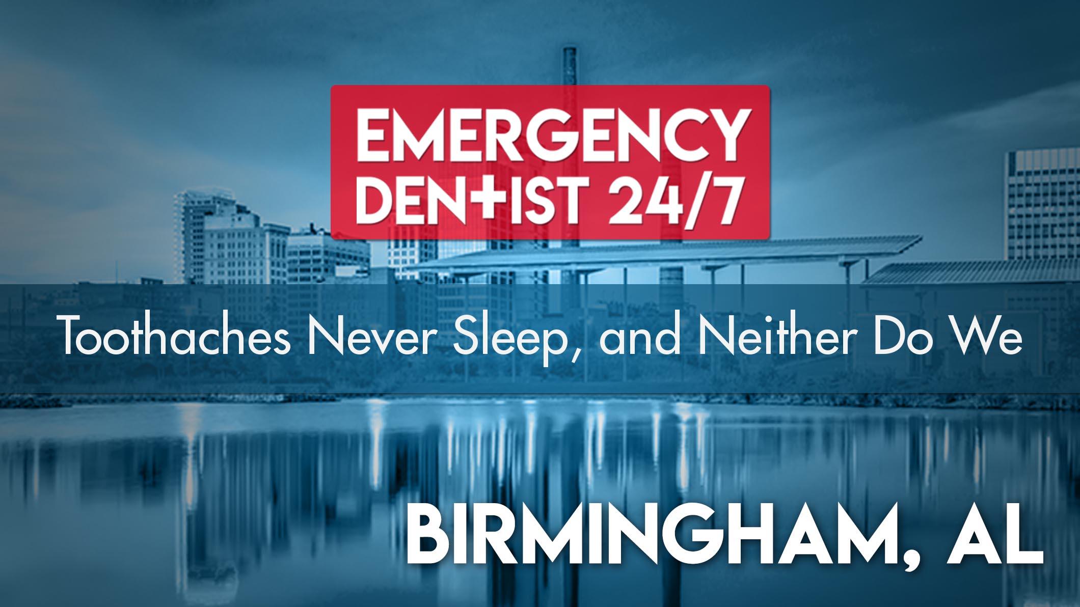 Emergency Dentist Birmingham 24/7 cover