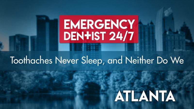 Emergency Dentist Atlanta 24/7 | Find 24/7 Dental Care