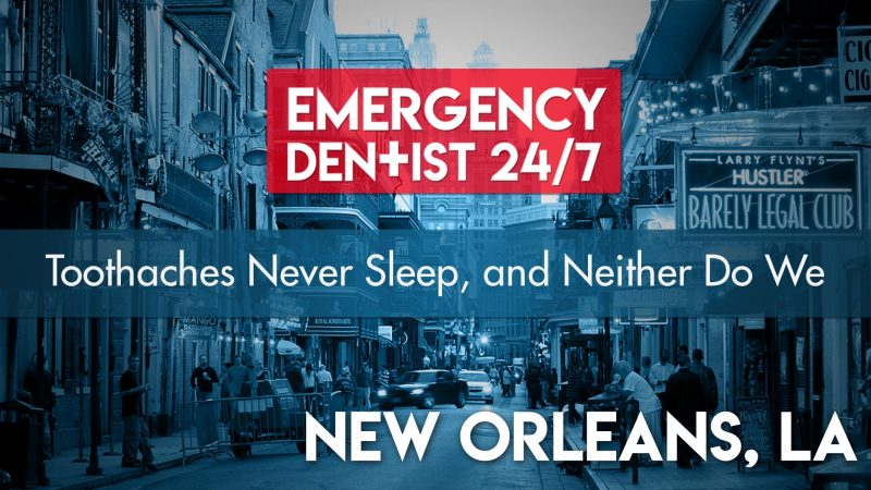 Emergency Dentist 24/7 New Orleans Cover