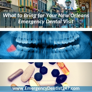 things youll need for your emergency dentist appointment new orleans