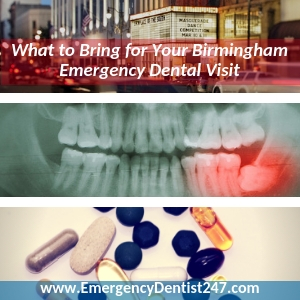 what youll need to bring to your emergency appointment birmingham