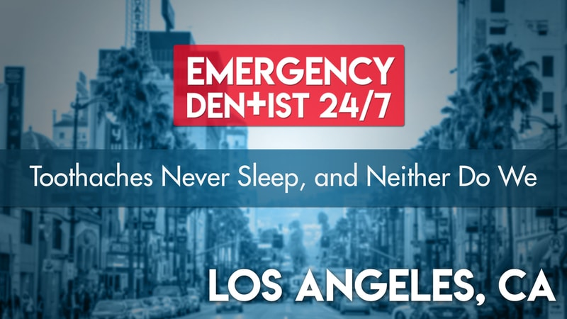 24/7 Emergency Dentist - Los Angeles Cover
