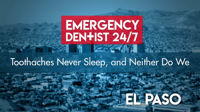 Emergency Dentist El Paso Cover