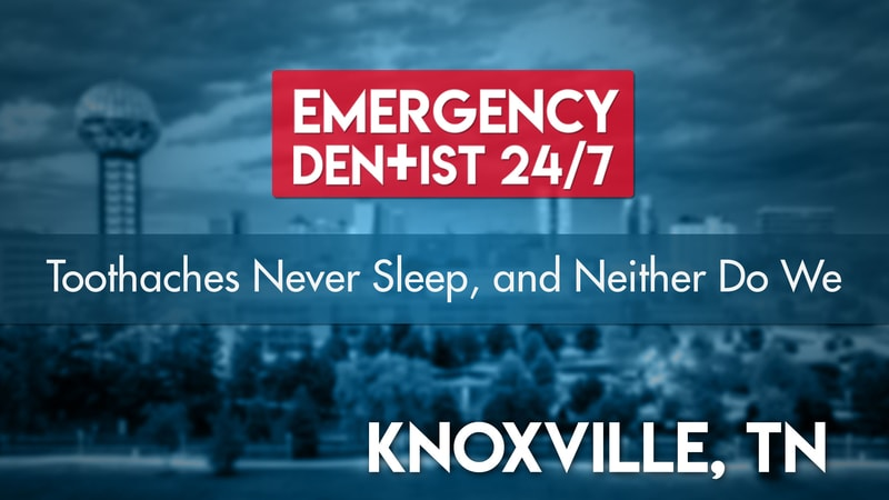 Emergency Dentist Knoxville Cover