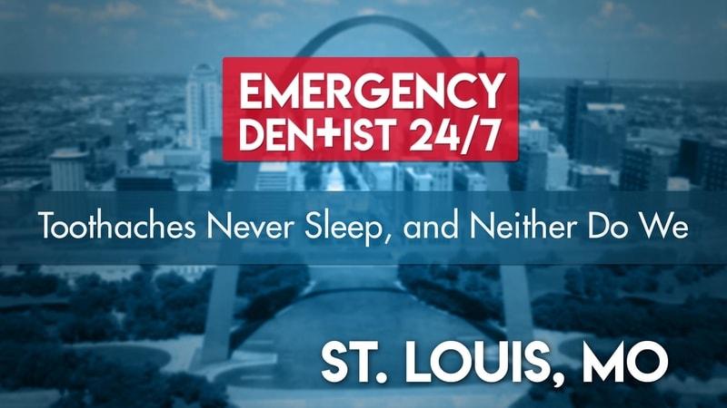 St Louis Emergency Dental 24 7 Find 24 7 Dental Care