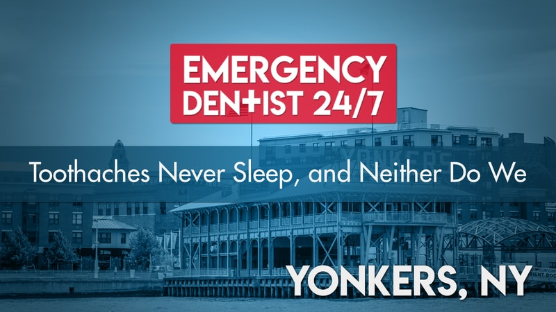 Emergency Dentist Yonkers Cover