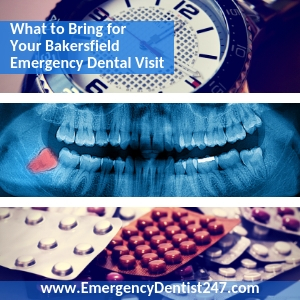 Emergency Dentist Bakersfield CA