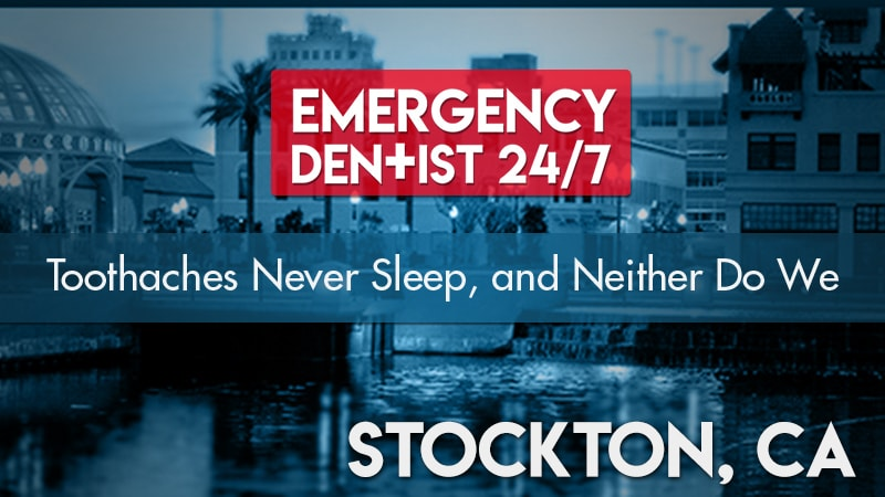 Emergency Dentist Stockton CA Cover