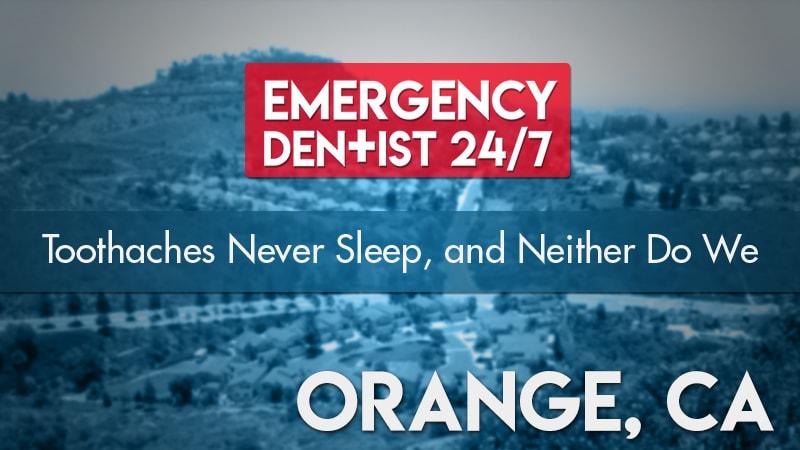 Emergency Dentist Orange, CA Cover