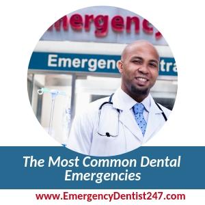 Most Common Dental Emergencies