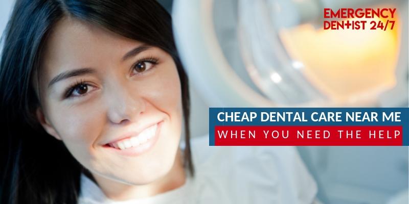 cheap dental care near me