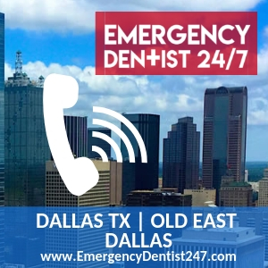 emergency dentist 247 dallas old east