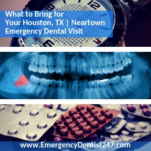 prepare for your Houston Emergency Dental Appointment
