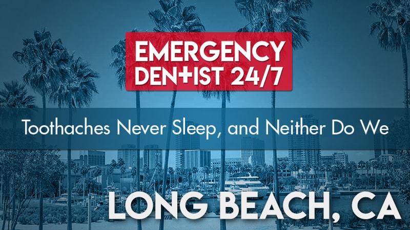 Emergency Dentist Long Beach, CA Cover