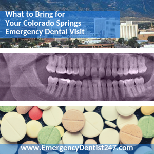 What You'll Need for Your Emergency Dental Appointment colorado springs ed247