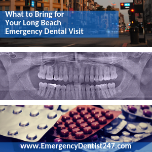 What to Bring to Your Long Beach Emergency Dental Visit ed247